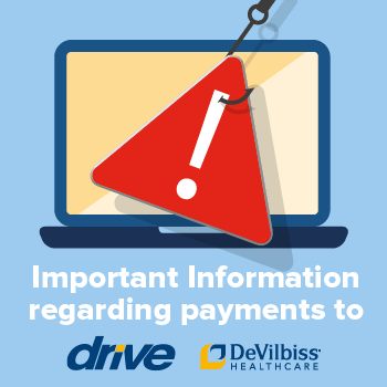 Important Information regarding payments to Drive DeVilbiss Healthcare